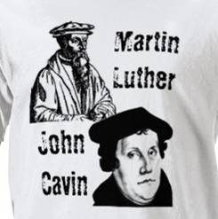 Luther & Calvin